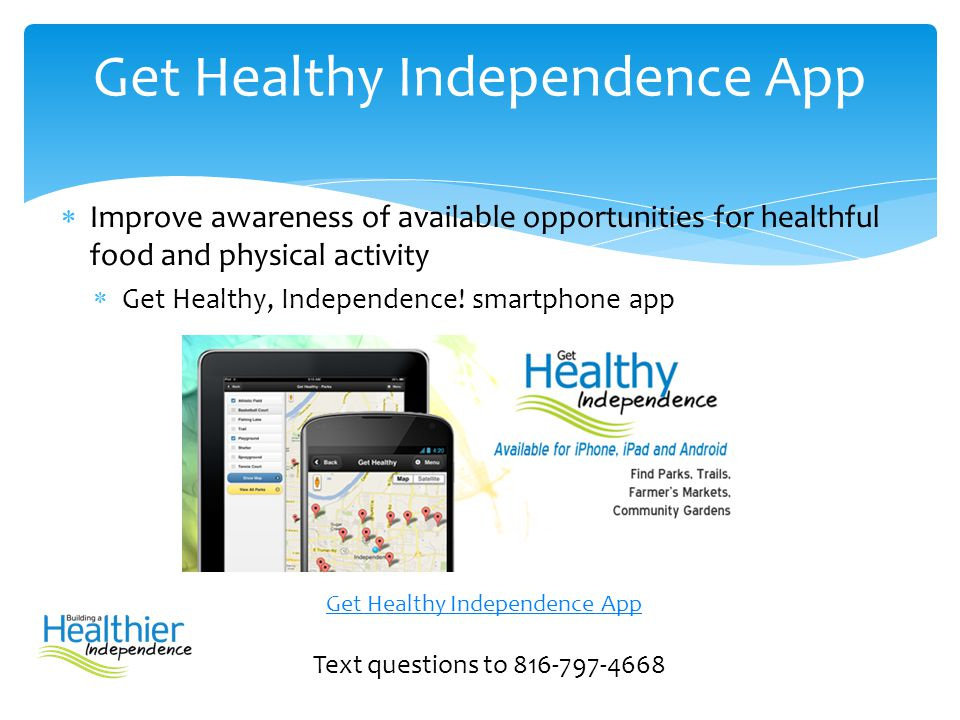 Get Healthy Independence App