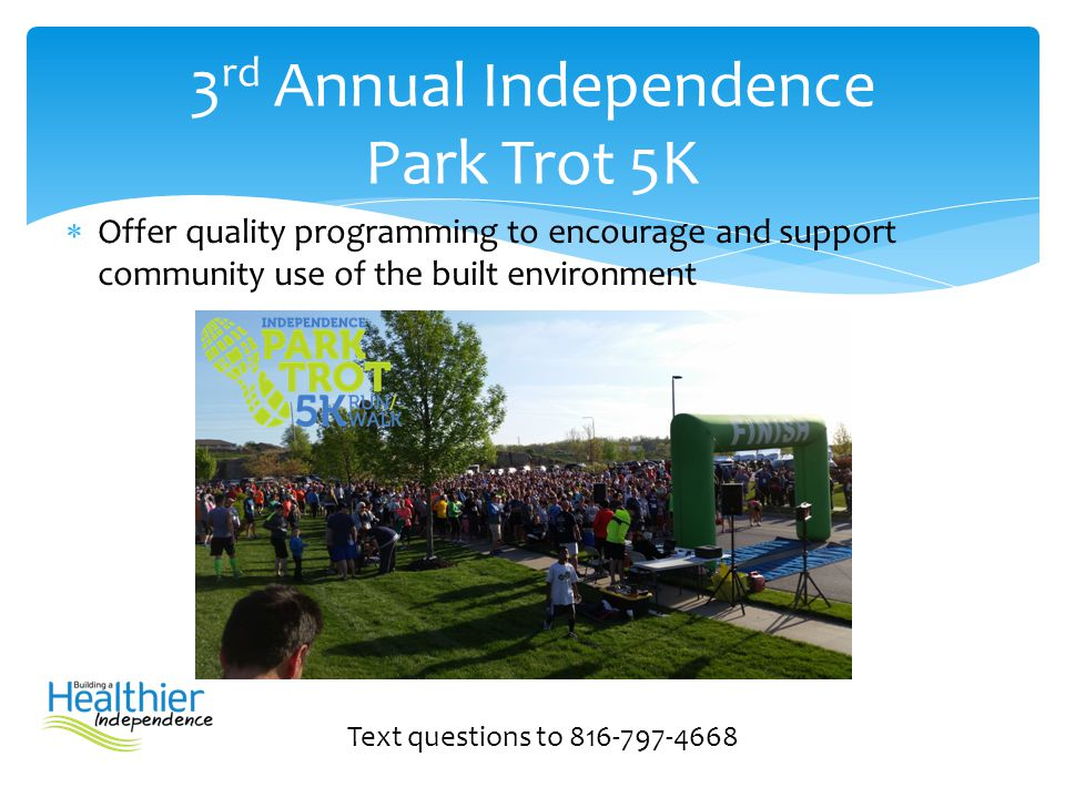 3rd Annual Independence Park Trot 5K