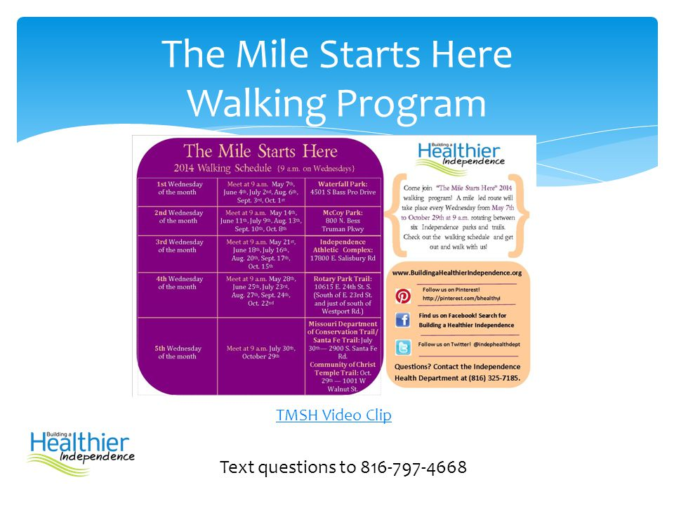 The Mile Starts Here Walking Program