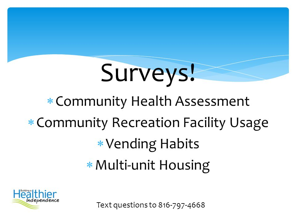Surveys! Community Health Assessment