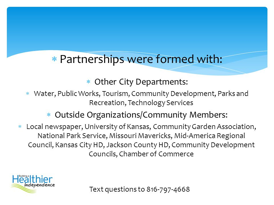 Partnerships were formed with: