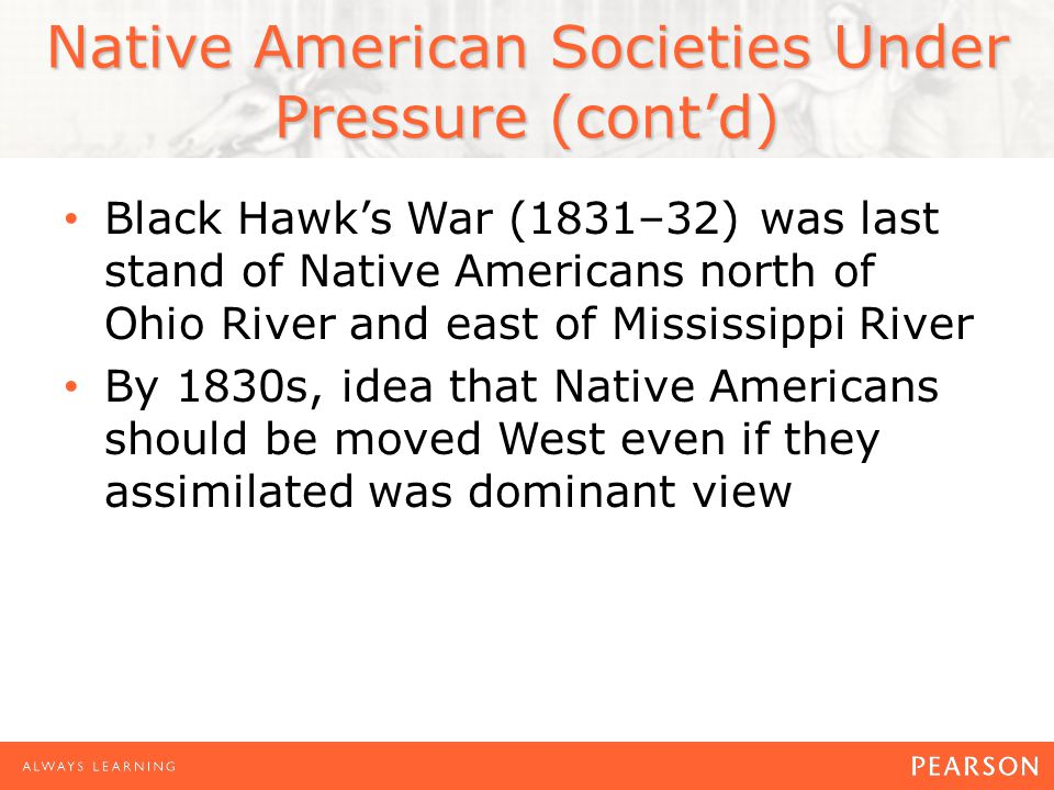 Native American Societies Under Pressure (cont'd)