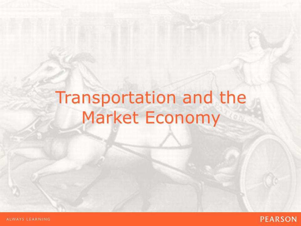 Transportation and the Market Economy
