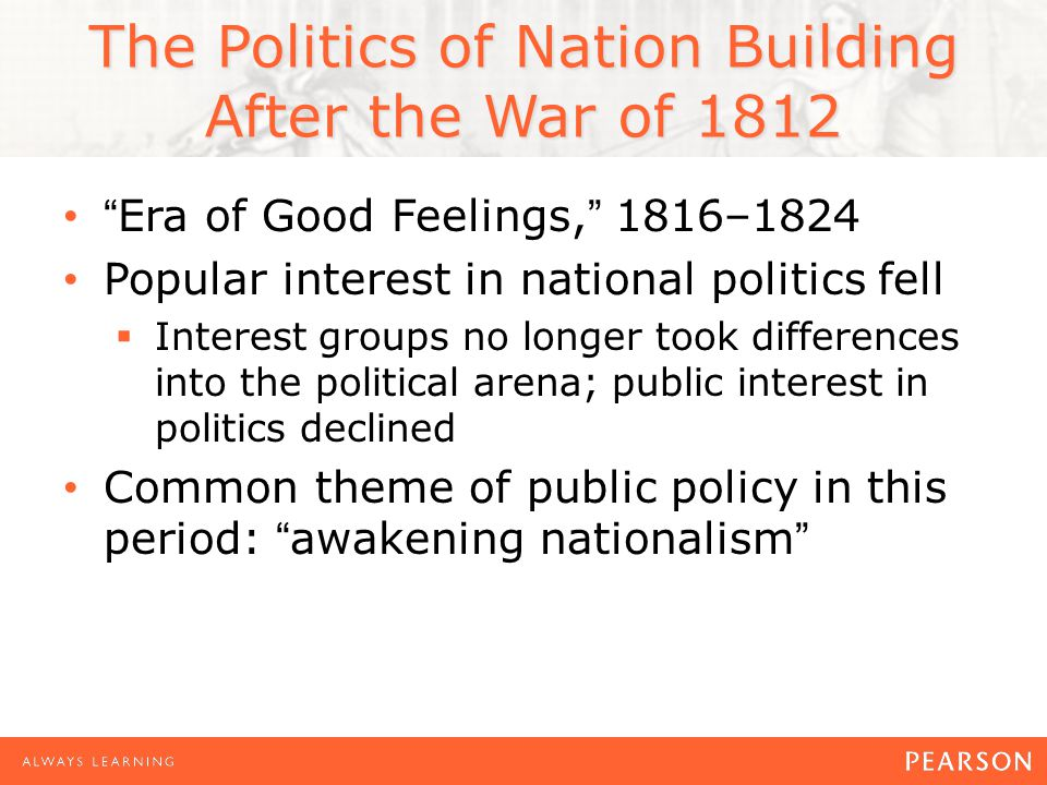 The Politics of Nation Building After the War of 1812