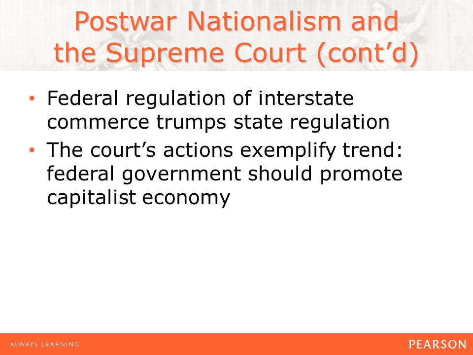 Postwar Nationalism and the Supreme Court (cont'd)