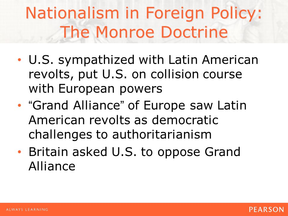 Nationalism in Foreign Policy: The Monroe Doctrine