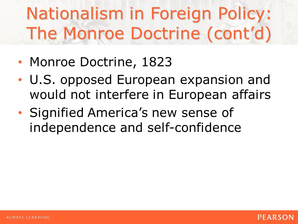 Nationalism in Foreign Policy: The Monroe Doctrine (cont'd)