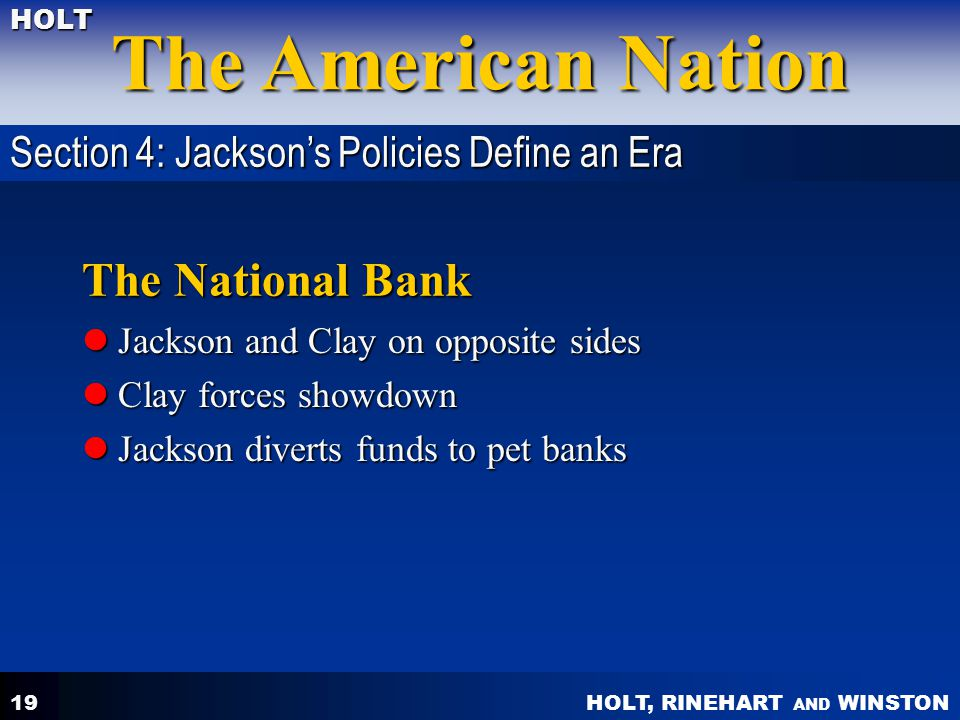 The National Bank Section 4: Jackson's Policies Define an Era