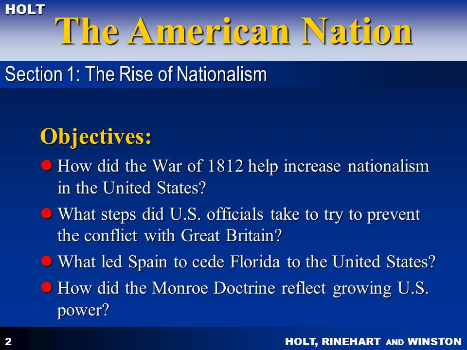 Objectives: Section 1: The Rise of Nationalism