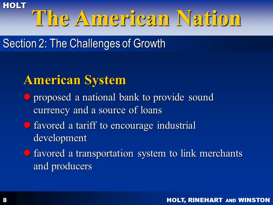 American System Section 2: The Challenges of Growth