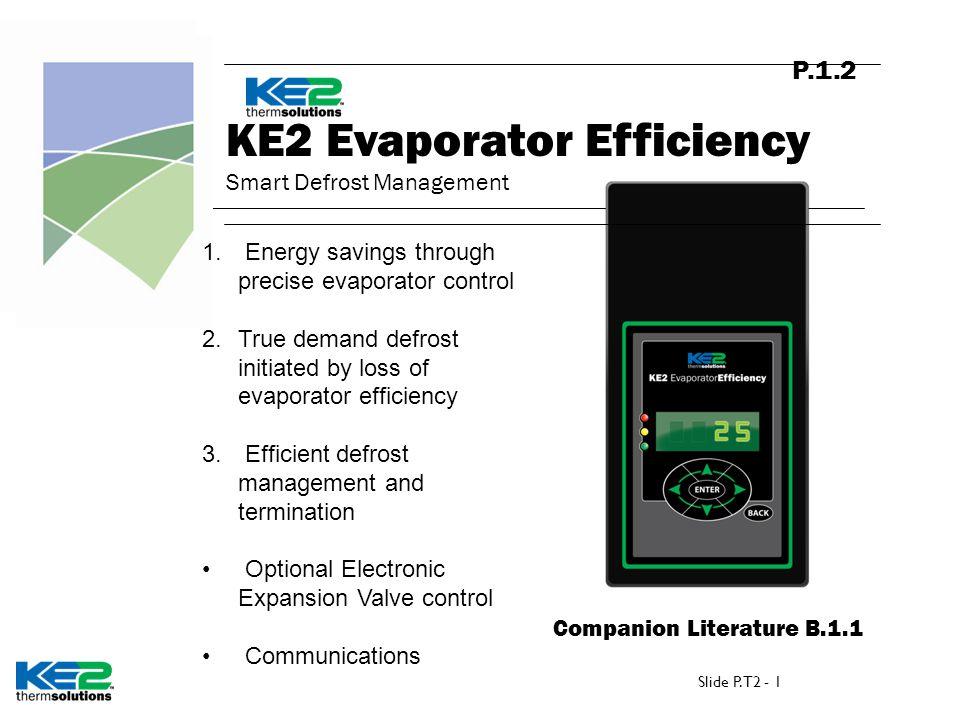 KE2 Evaporator Efficiency