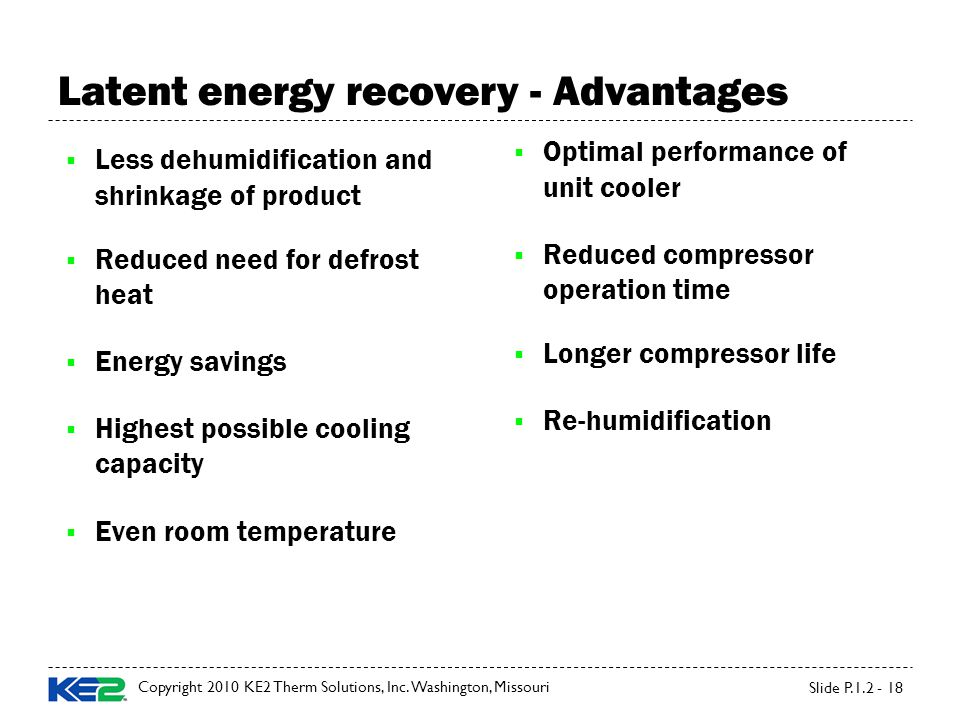 Latent energy recovery - Advantages