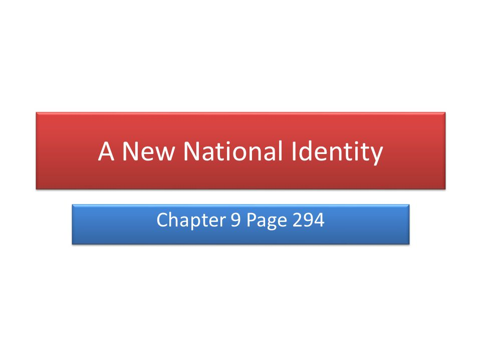 A New National Identity