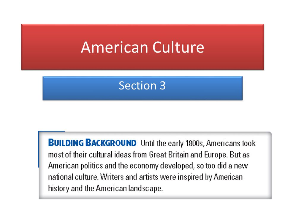 American Culture Section 3