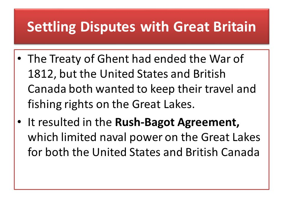 Settling Disputes with Great Britain