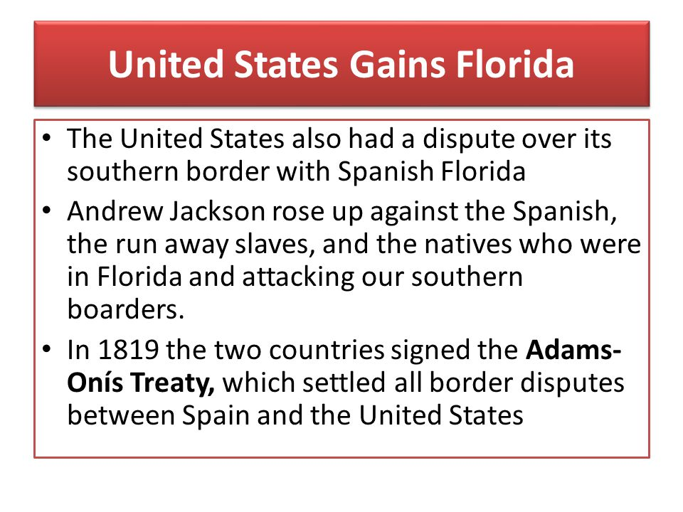 United States Gains Florida