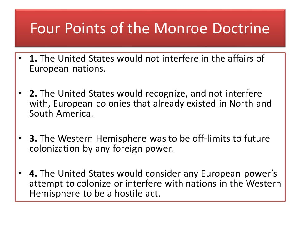 Four Points of the Monroe Doctrine