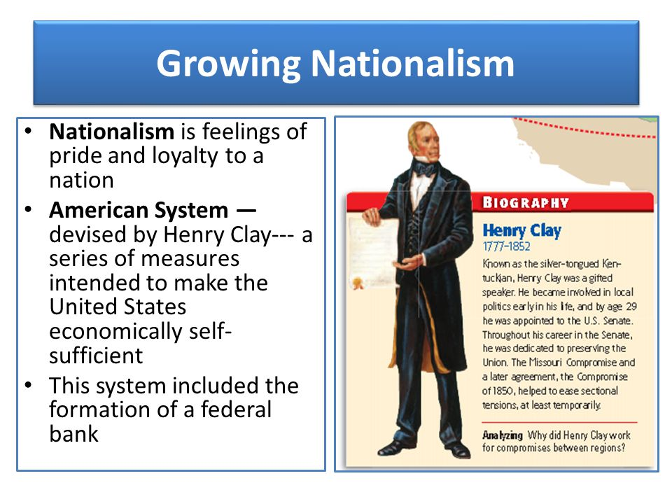 Growing Nationalism Nationalism is feelings of pride and loyalty to a nation.