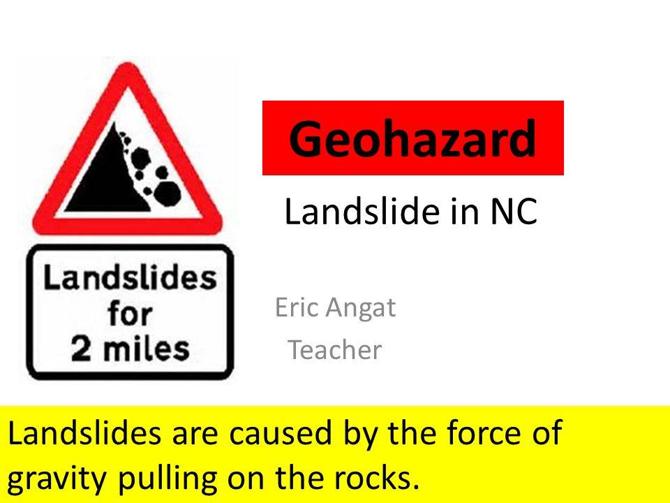 Geohazard Landslide in NC