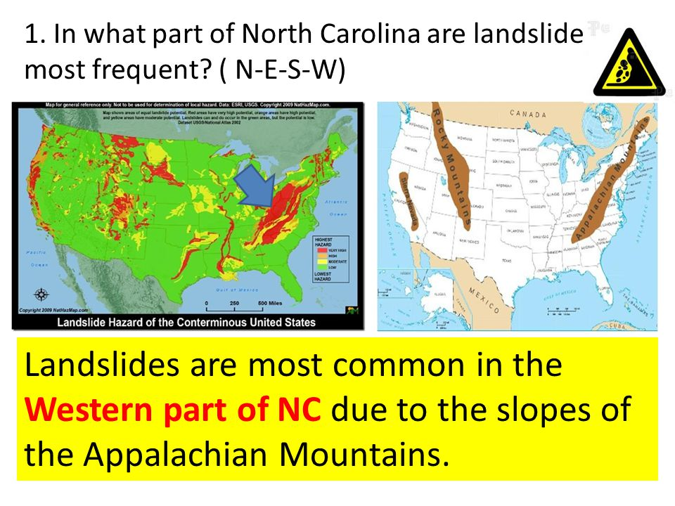 1. In what part of North Carolina are landslides most frequent