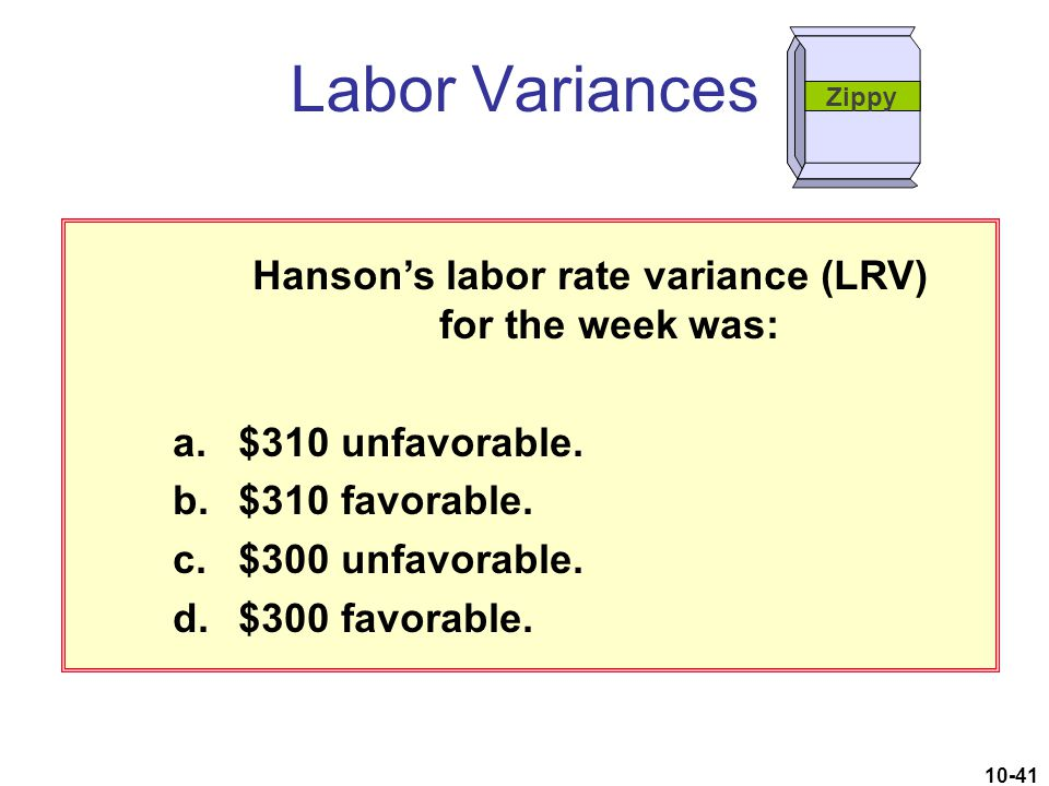 Hanson's labor rate variance (LRV) for the week was: