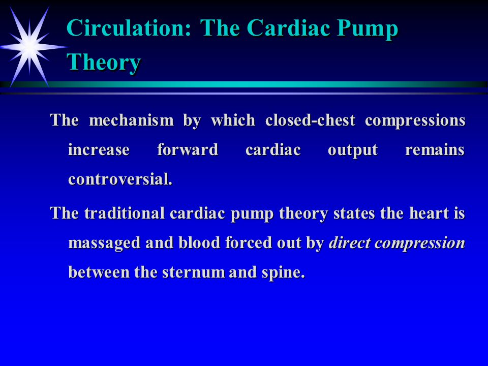 Circulation: The Cardiac Pump Theory