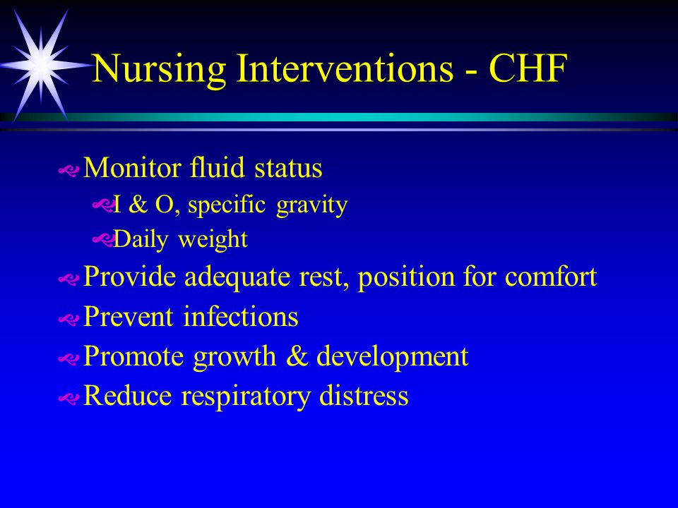 Nursing Interventions - CHF