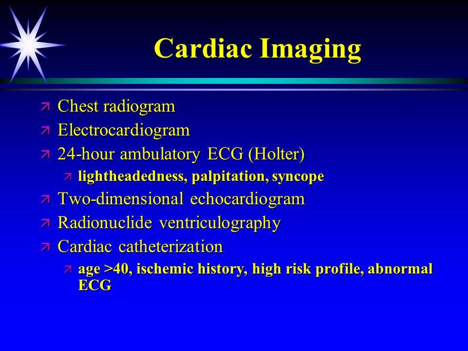Cardiac Imaging Chest radiogram Electrocardiogram