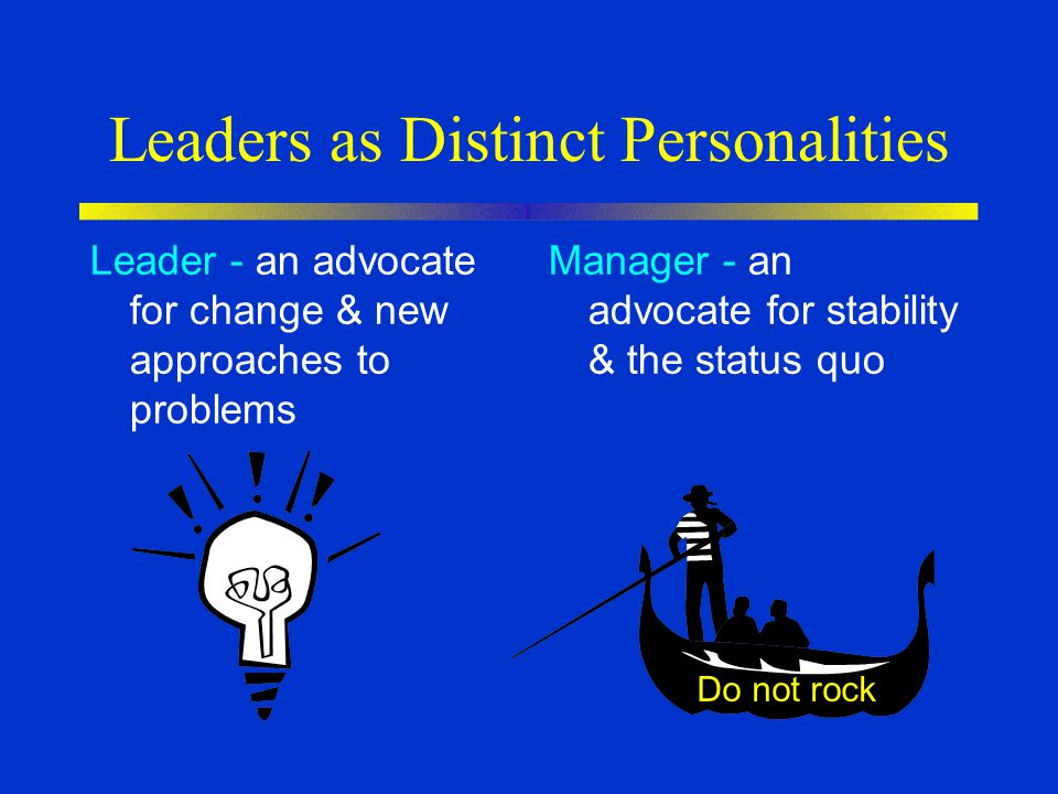 Leaders as Distinct Personalities