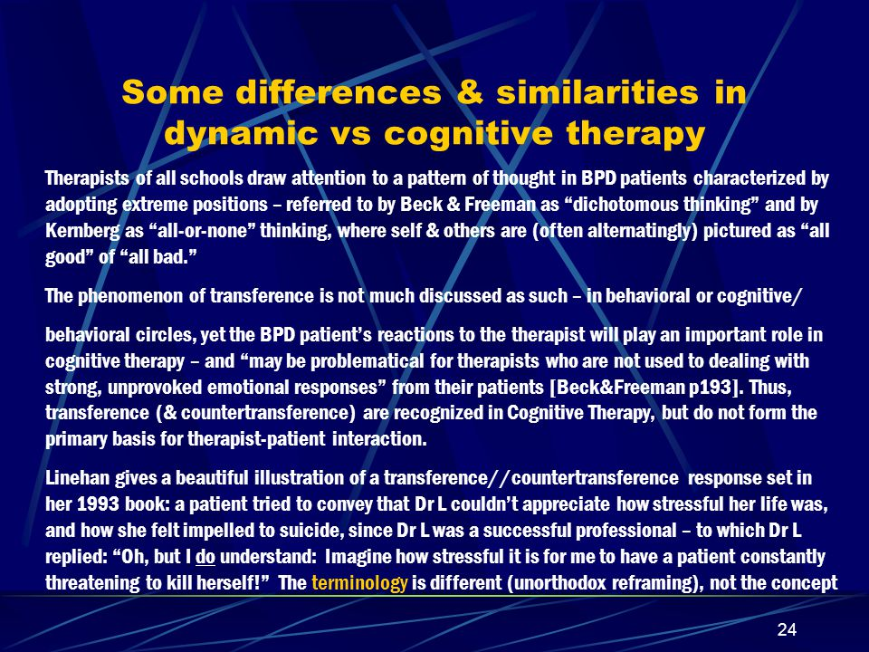 Some differences & similarities in dynamic vs cognitive therapy
