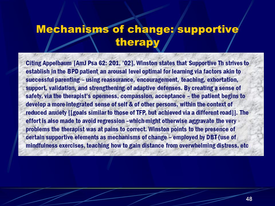 Mechanisms of change: supportive therapy