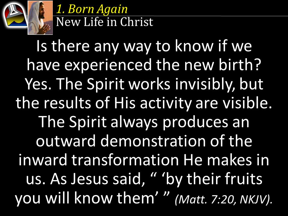 Is there any way to know if we have experienced the new birth