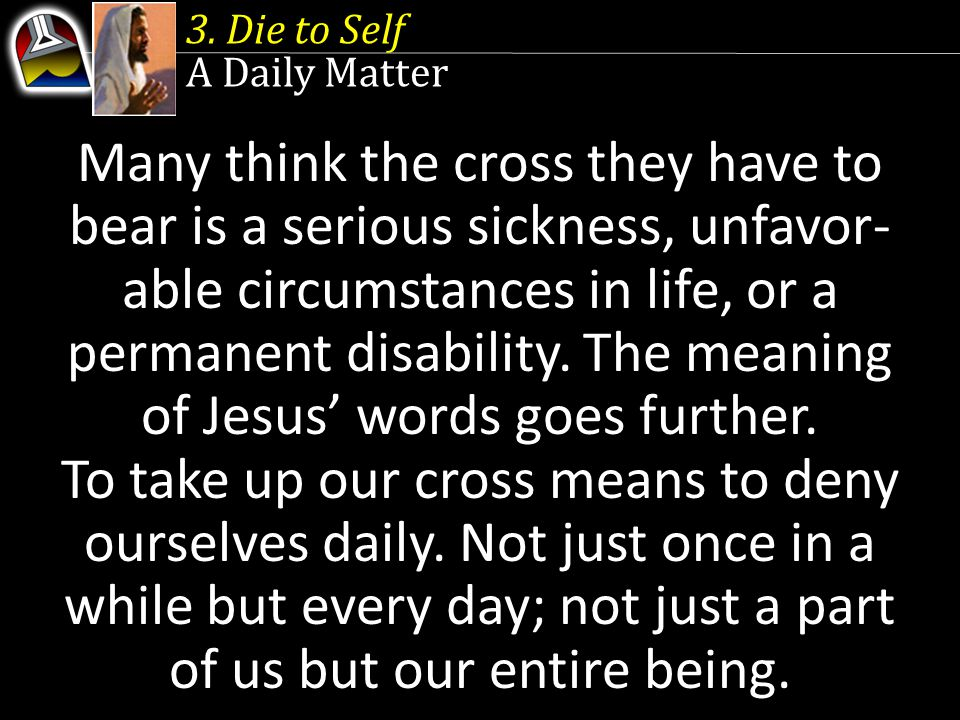 3. Die to Self A Daily Matter.