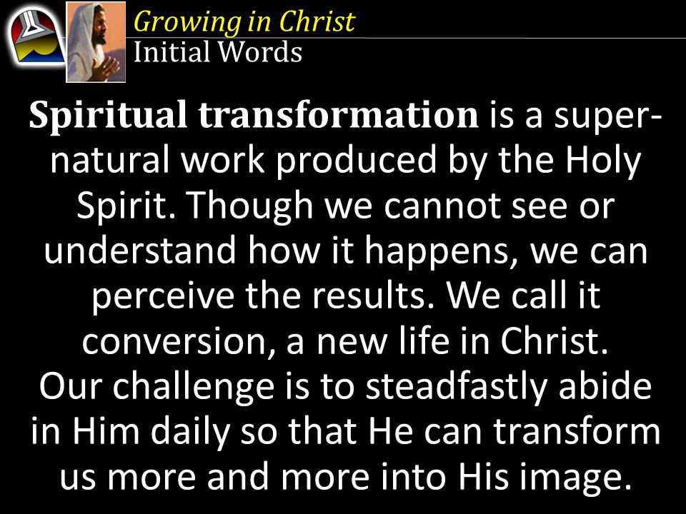 Growing in Christ Initial Words.