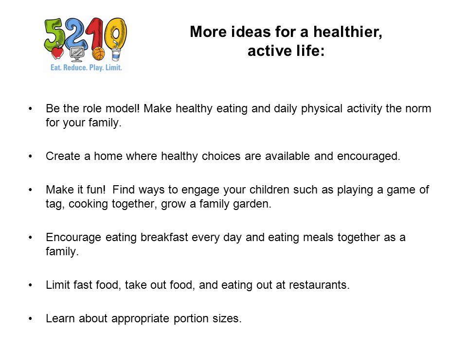 More ideas for a healthier, active life: