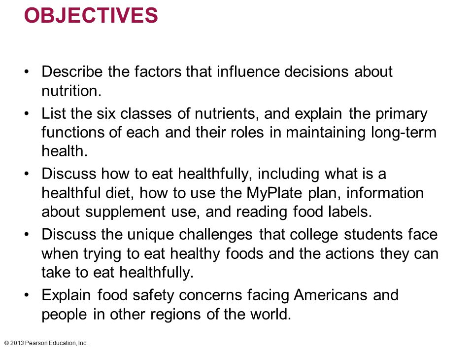 OBJECTIVES Describe the factors that influence decisions about nutrition.