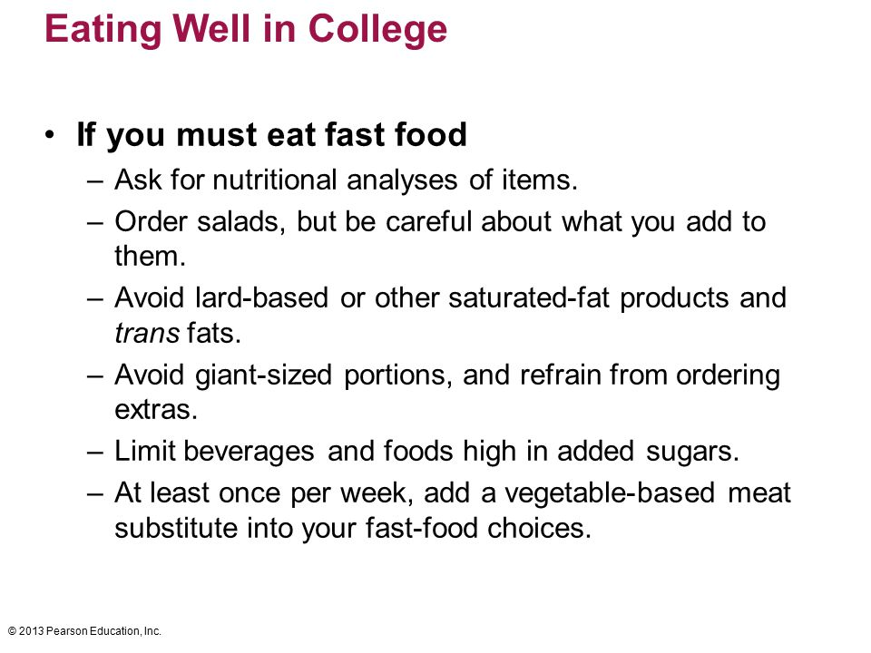 Eating Well in College If you must eat fast food