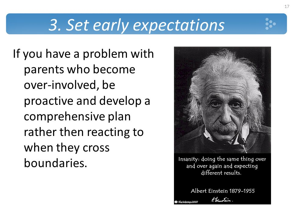 3. Set early expectations