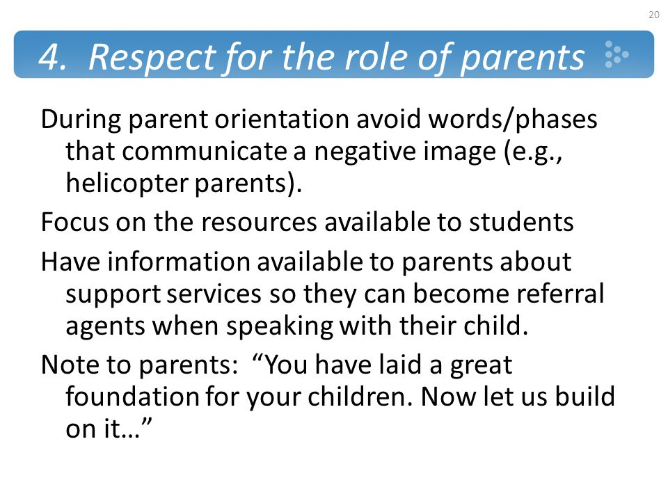 4. Respect for the role of parents
