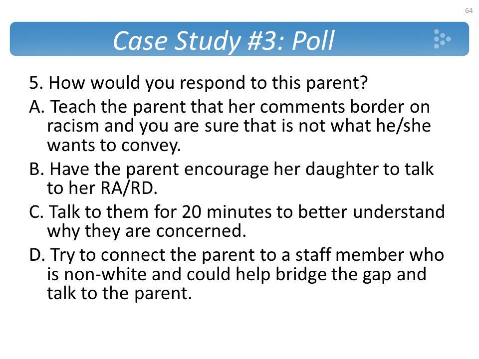Case Study #3: Poll