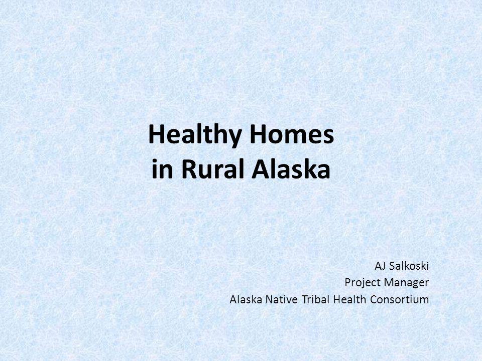 Healthy Homes in Rural Alaska