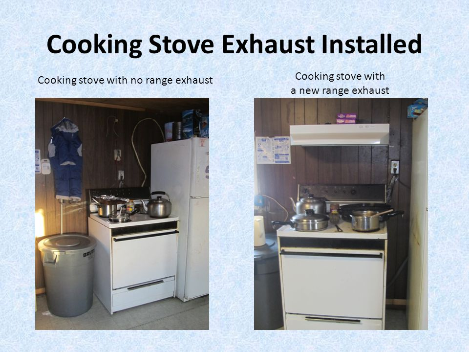 Cooking Stove Exhaust Installed