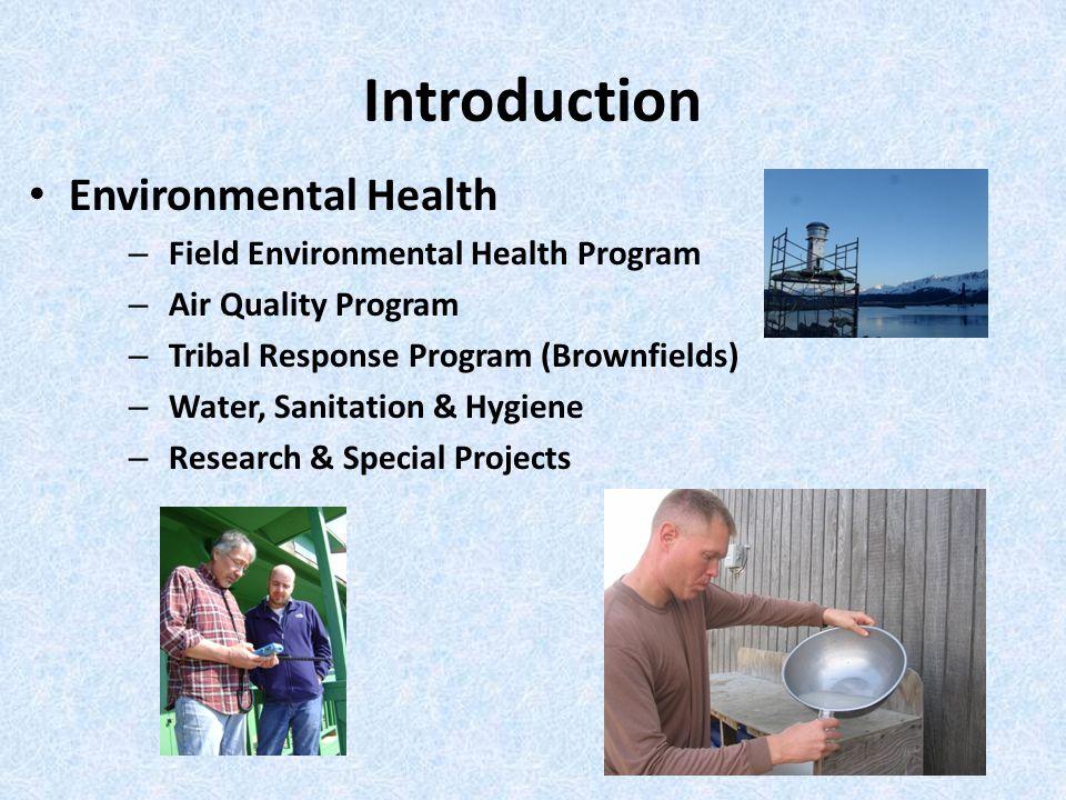 Introduction Environmental Health Field Environmental Health Program