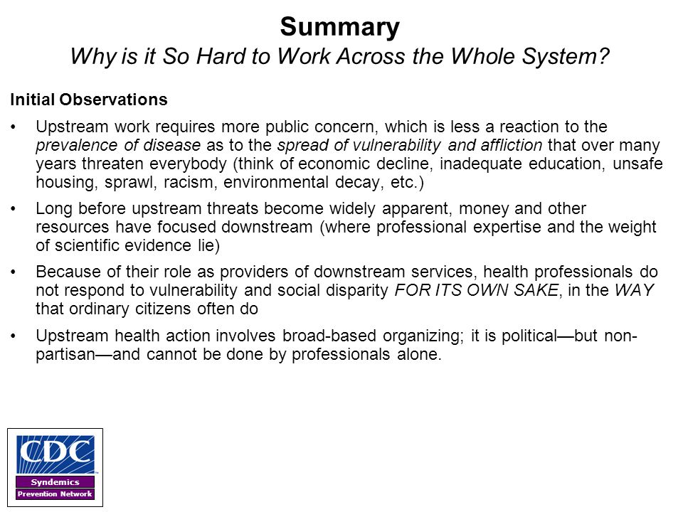 Summary Why is it So Hard to Work Across the Whole System