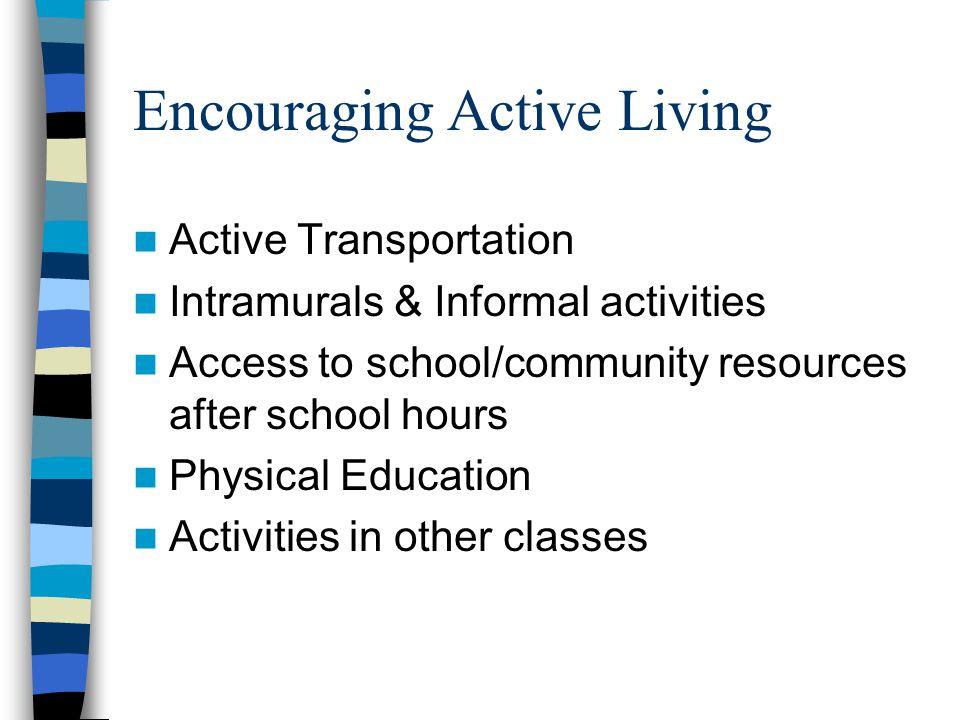 Encouraging Active Living
