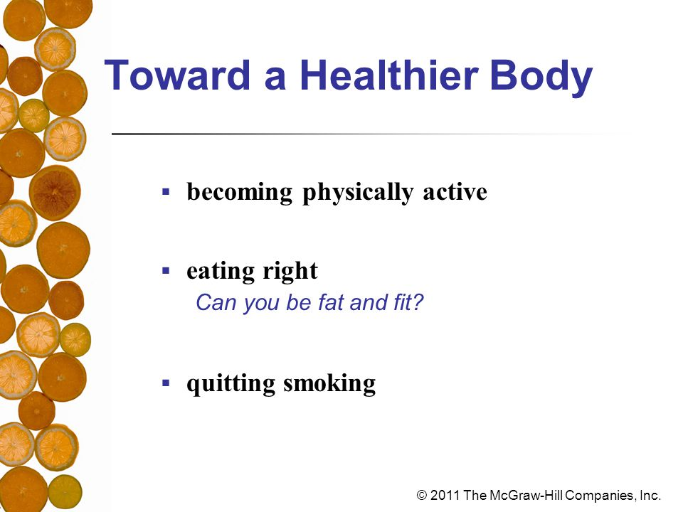 Toward a Healthier Body