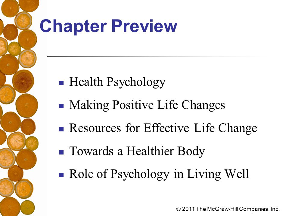 Chapter Preview Health Psychology Making Positive Life Changes