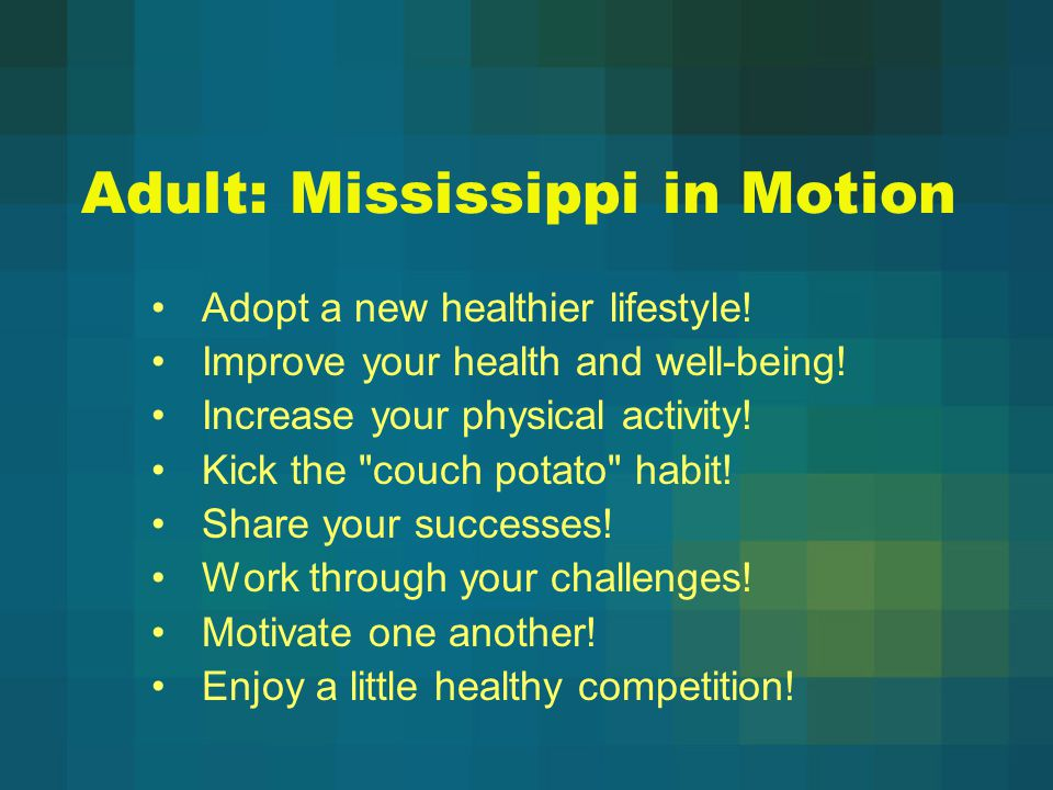 Adult: Mississippi in Motion