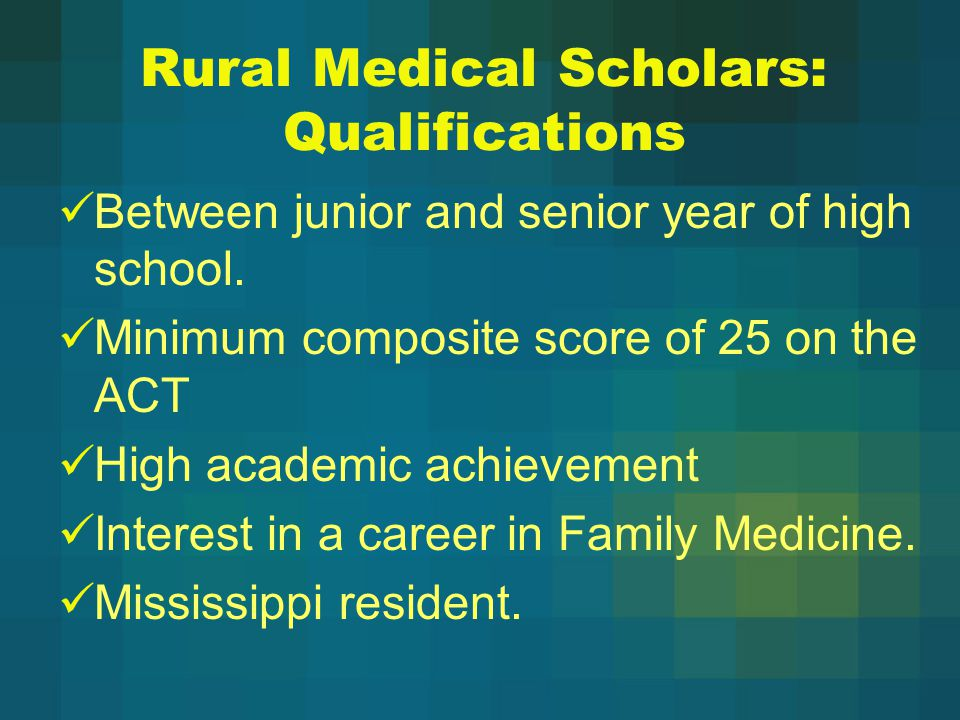 Rural Medical Scholars: Qualifications