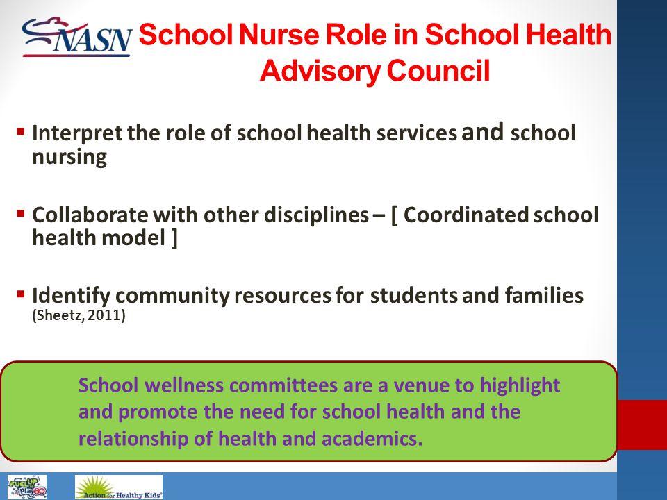 School Nurse Role in School Health Advisory Council